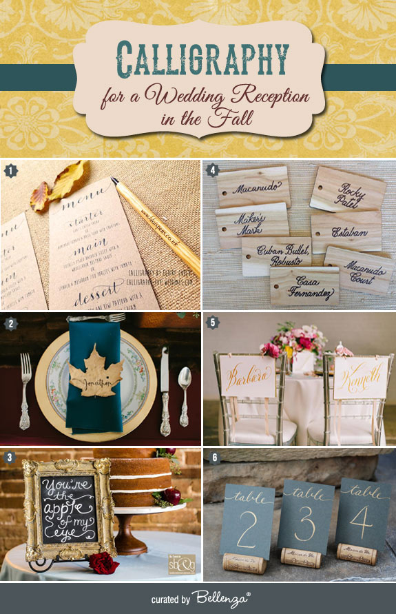 Turn your fall wedding reception elements into stunning pieces of artwork with calligraphy.