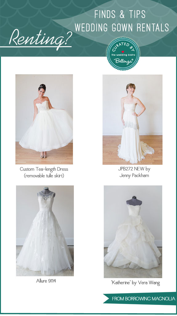 Borrowing Magnolia Gowns | Finds and Tips for Renting Bridal Gowns by Bellenza