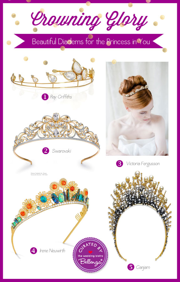 Dreamy Diadems Bring Out The Princess In You | Featured on The Wedding Bistro at Bellenza. #tiaras #diadems