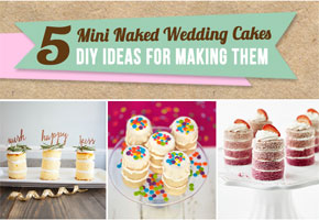 5 mini naked cakes to make for your wedding