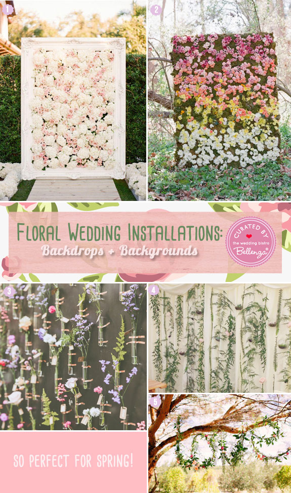 Floral Wedding Installations for Backdrops and backgrounds