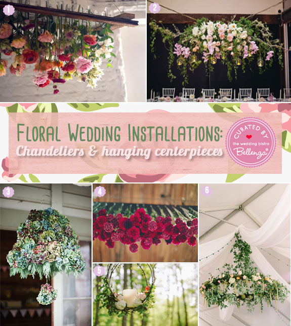 Floral Wedding Installations | Chandeliers and hanging centerpieces