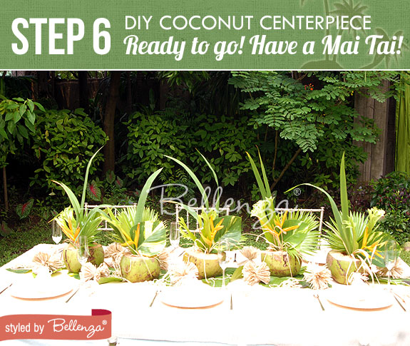 Step 6 - Set them on the table | Tropical Centerpiece Using Coconuts | www.bellenza.com