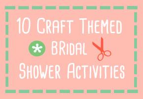 Crafty bridal showers