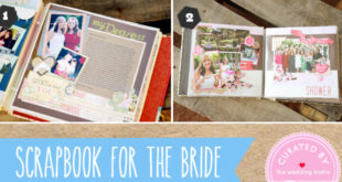 Bridesmaid scrapbook for the bride