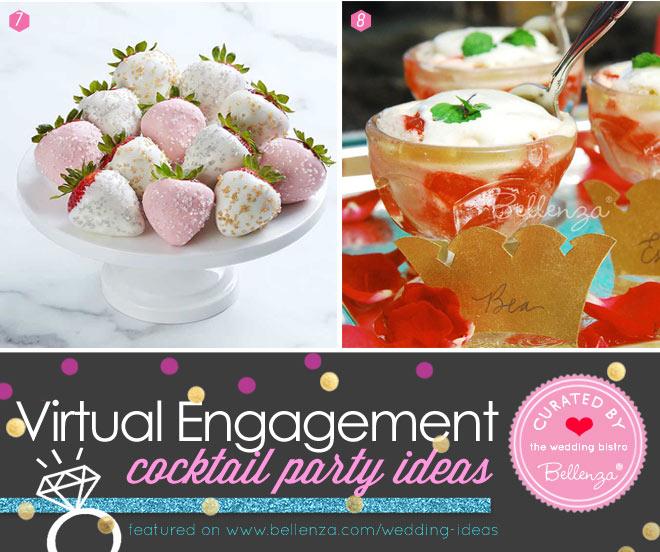Virtual Engagement Cocktail Party! Desserts