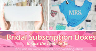 Unique Bridal Subscription Boxes