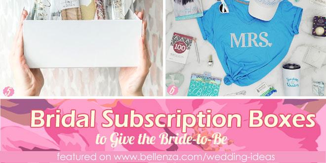 Unique Bridal Subscription Boxes