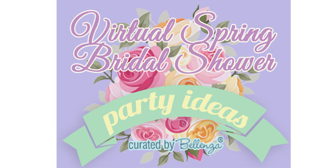 Virtual Spring Bridal Shower