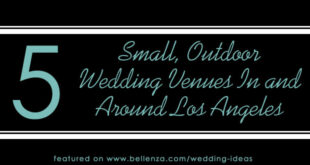 Outdoor Reception Venues for Micro Weddings: 5 In and Around LA