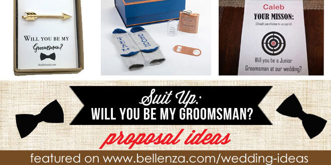 Will you be my groomsman proposal ideas