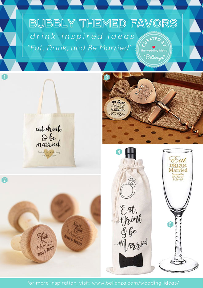 Eat, Drink, and Be Married Wedding Favor Ideas from Wine Bag to Bottle Openers.