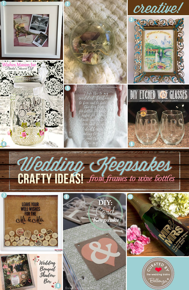 10 Ways to Make Special Mementos of Your Wedding