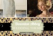 Downton Abbey Themed Wedding Ideas