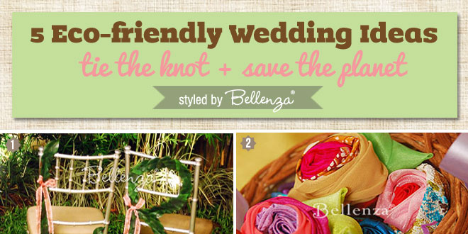 Eco-friendly wedding ideas by Bellenza