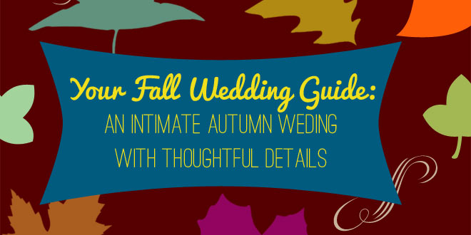 An easy guide for planning a fall wedding with a casual flair from the experts at Bellenza