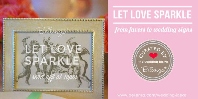 Let Love Sparkle. Sparkler Send Off Ideas
