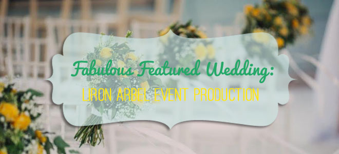 Featured Wedding from Liron Arbel