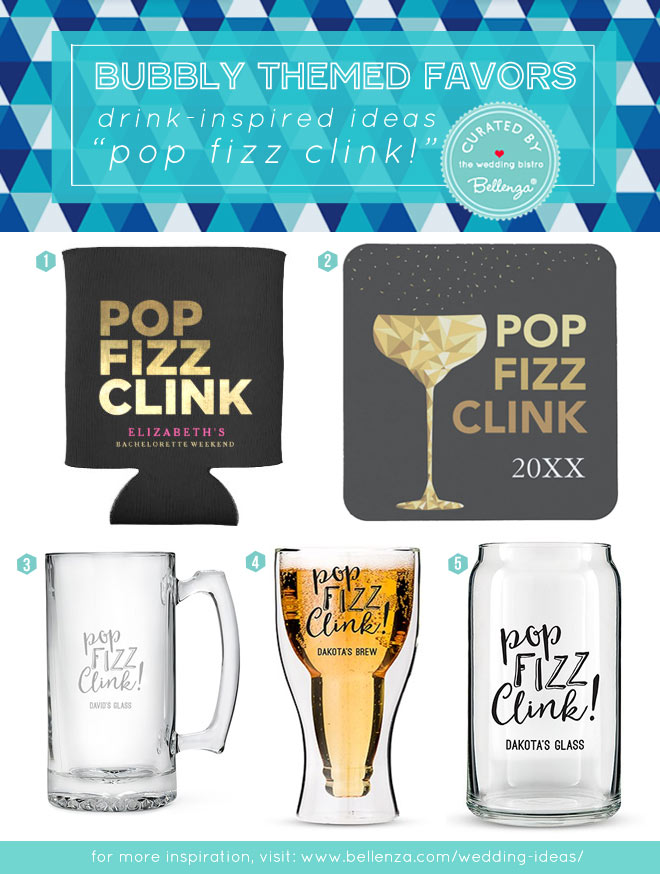 Pop, Fizz, Clink Themed Favors from Glasses to Coasters