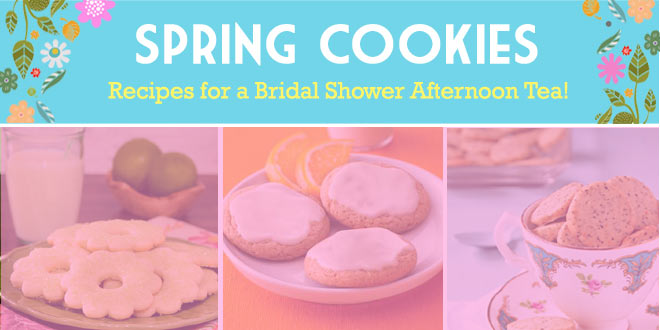 spring afternoon tea cookiesfor a bridal shower or bridesmaids tea