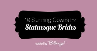 10 Glam Gowns for the Tall, Slender Bride
